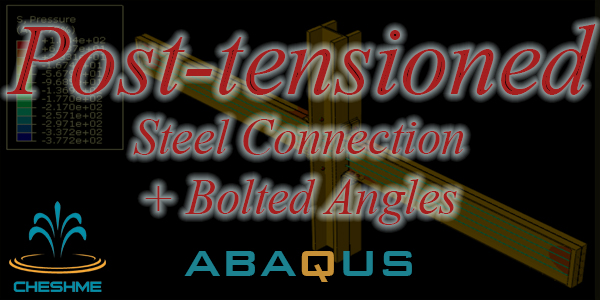 Finite-Element Simulation of Posttensioned Steel Connections with Bolted Angles under Cyclic Loading