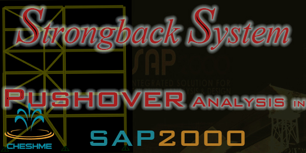 Pushover analysis Strongback System in sap2000